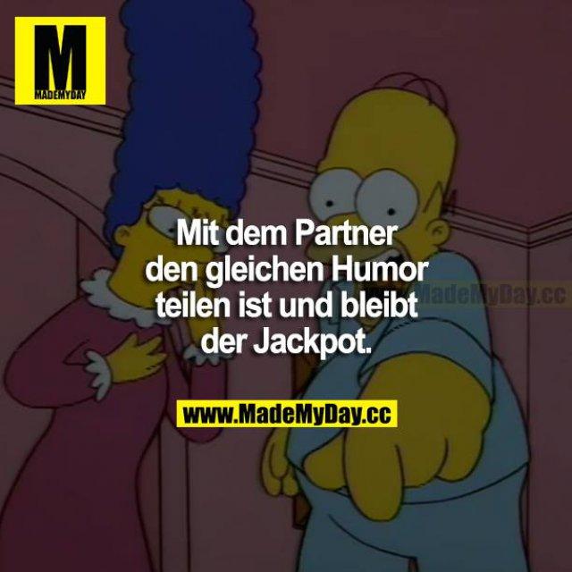Mit dem Partner den gleichen Humor teilen ist und bleibt der Jackpot.