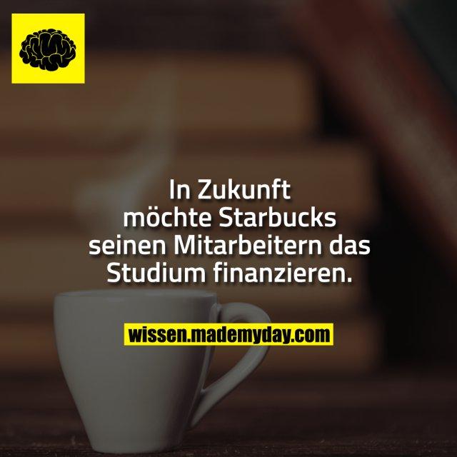 In Zukunft möchte Starbucks seinen Mitarbeitern das Studium finanzieren.