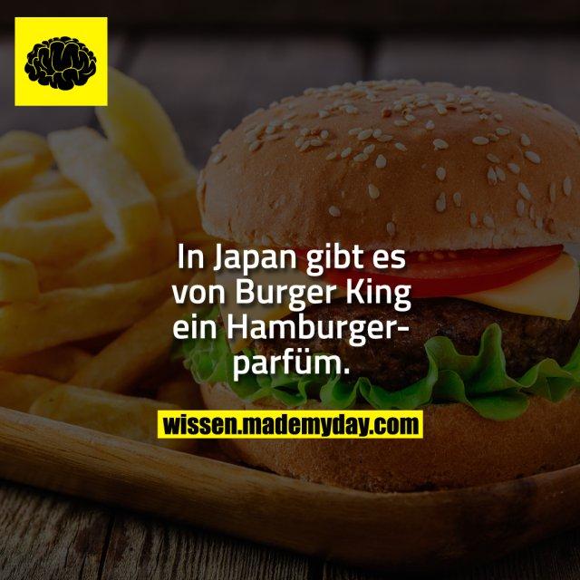 In Japan gibt es von Burger King ein Hamburgerparfüm.