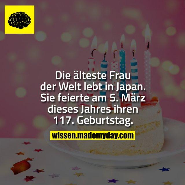 Die älteste Frau der Welt lebt in Japan. Sie feierte am 5. März dieses Jahres ihren 117. Geburtstag.