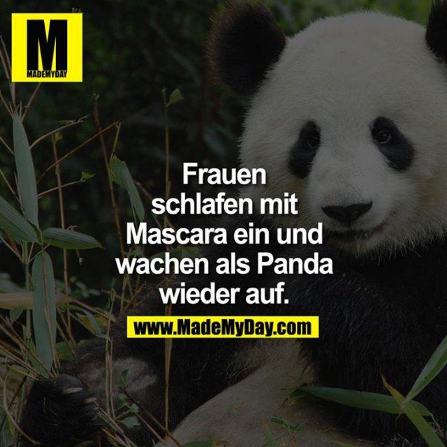 Frauen schlafen mit Mascara ein und wachen als Panda wieder auf.