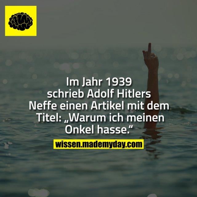 """Im Jahr 1939 schrieb Adolf Hitlers Neffe einen Artikel mit dem Titel: """"Warum ich meinen Onkel hasse."""""""