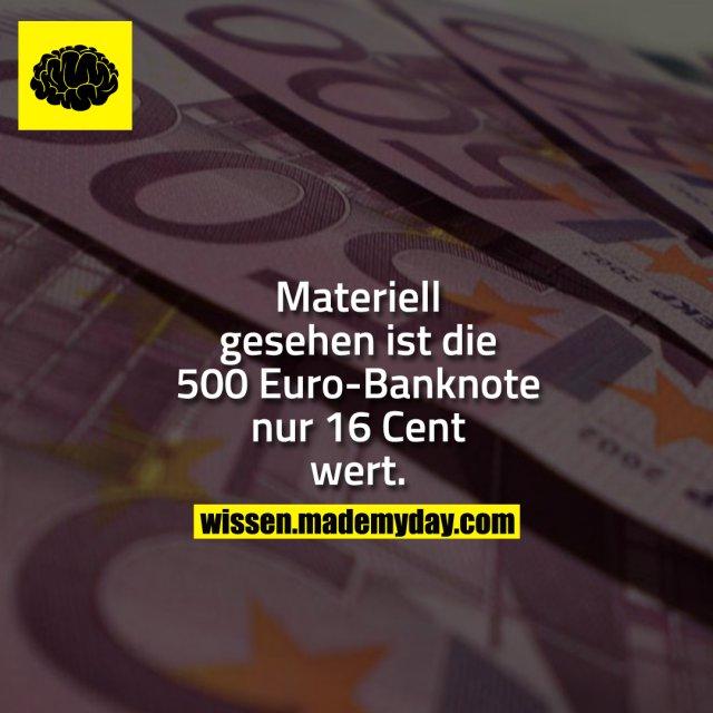 Materiell gesehen ist die 500 Euro-Banknote nur 16 Cent wert.