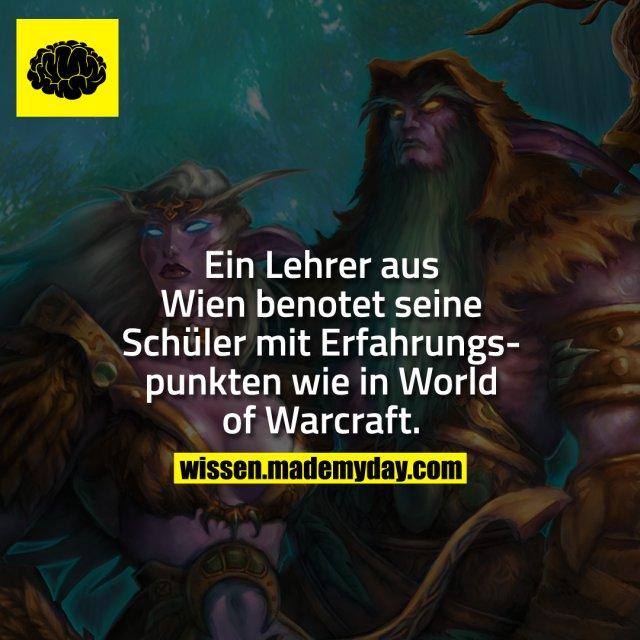 Ein Lehrer aus Wien benotet seine Schüler mit Erfahrungspunkten wie in World of Warcraft.