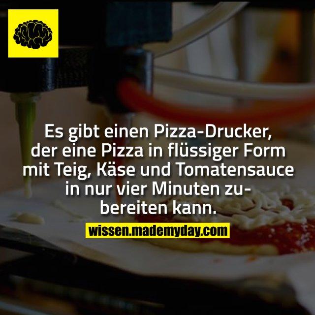 Es gibt einen Pizza-Drucker, der eine Pizza in flüssiger Form mit Teig, Käse und Tomatensauce in nur vier Minuten zubereiten kann.