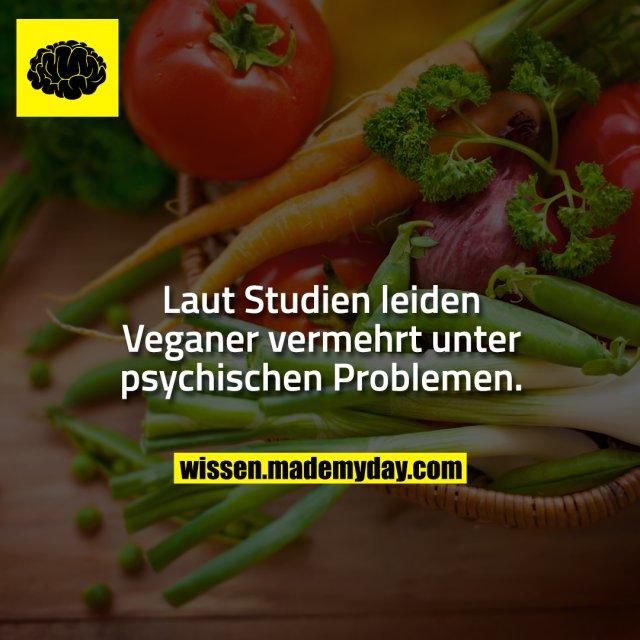 Laut Studien leiden Veganer vermehrt unter psychischen Problemen.