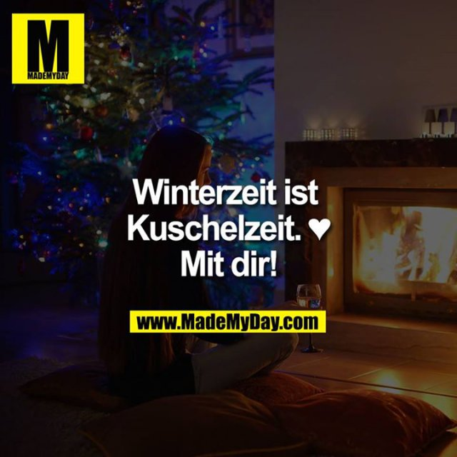 Winterzeit ist Kuschelzeit. ♥