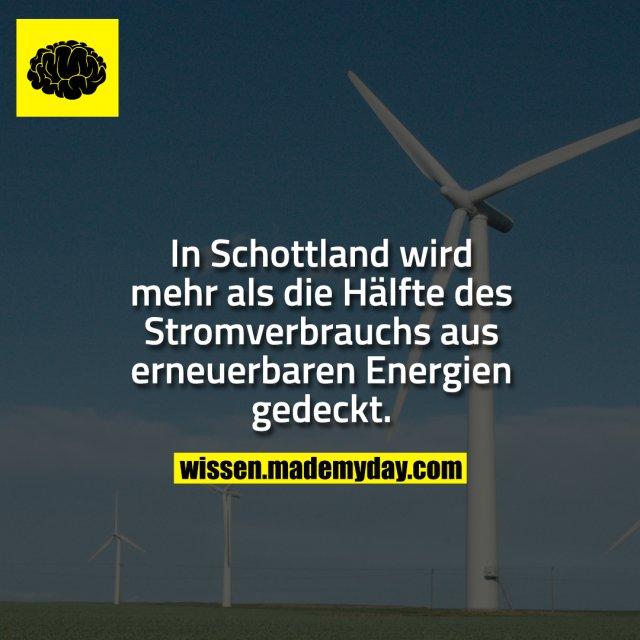 In Schottland wird mehr als die Hälfte des Stromverbrauchs aus erneuerbaren Energien gedeckt.