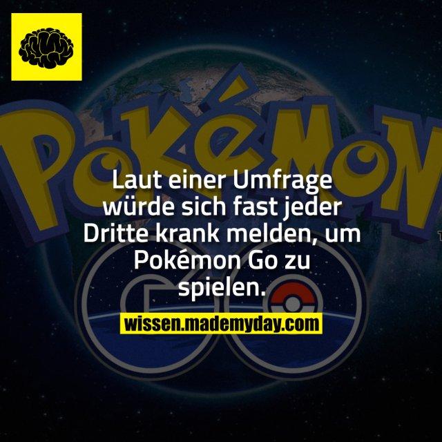 Laut einer Umfrage würde sich fast jeder Dritte krank melden, um Pokémon Go zu spielen.