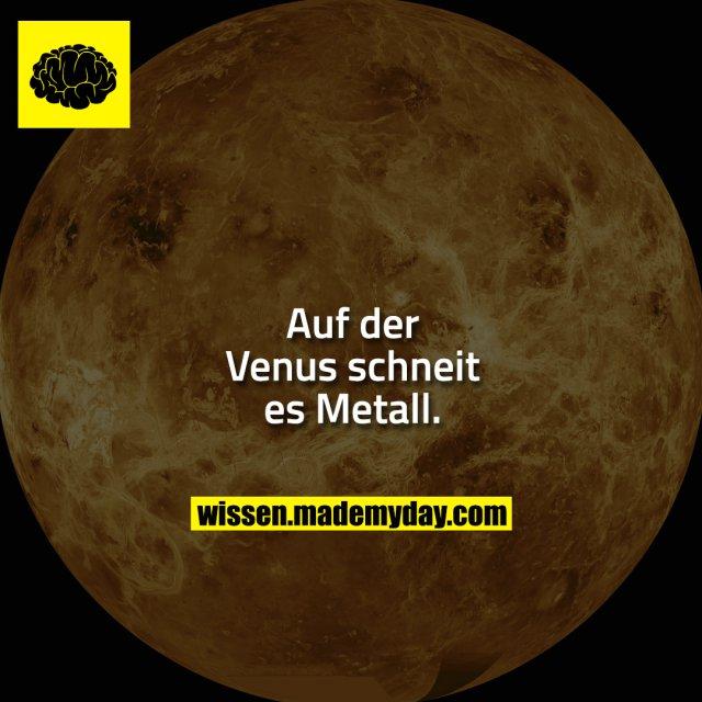 Auf der Venus schneit es Metall.