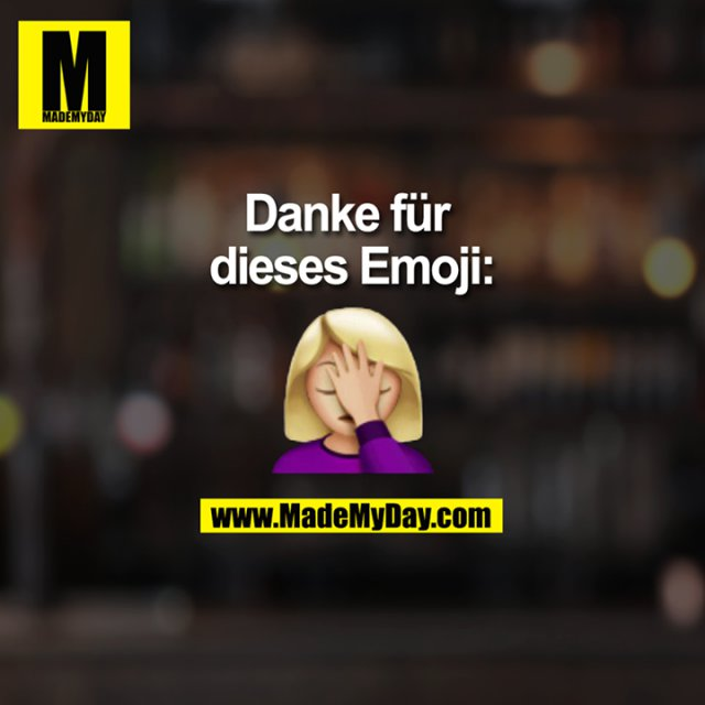 Danke für dieses Emoji:
