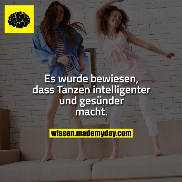 Es wurde bewiesen, dass Tanzen intelligenter und gesünder macht.