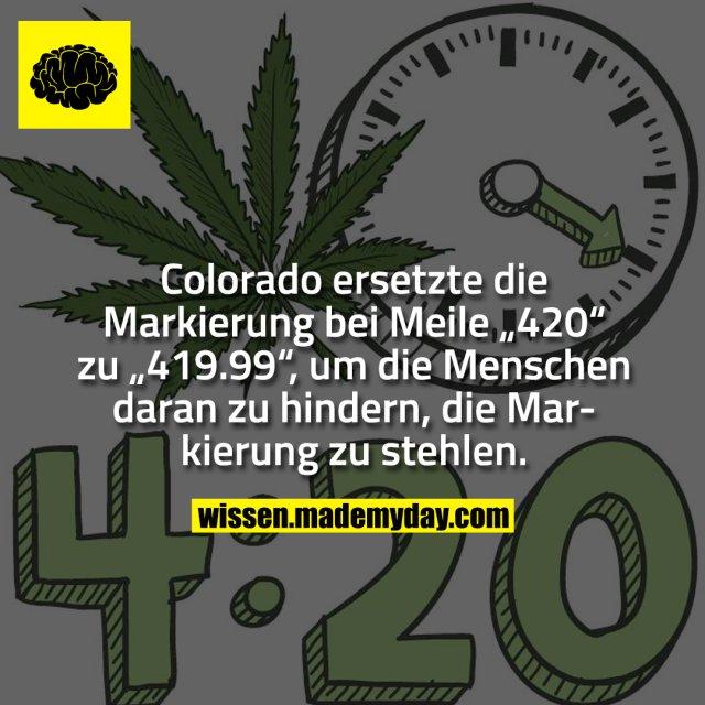 """Colorado ersetzte die Markierung bei Meile """"420"""" zu """"419.99"""", um die Menschen daran zu hindern, die Markierung zu stehlen."""