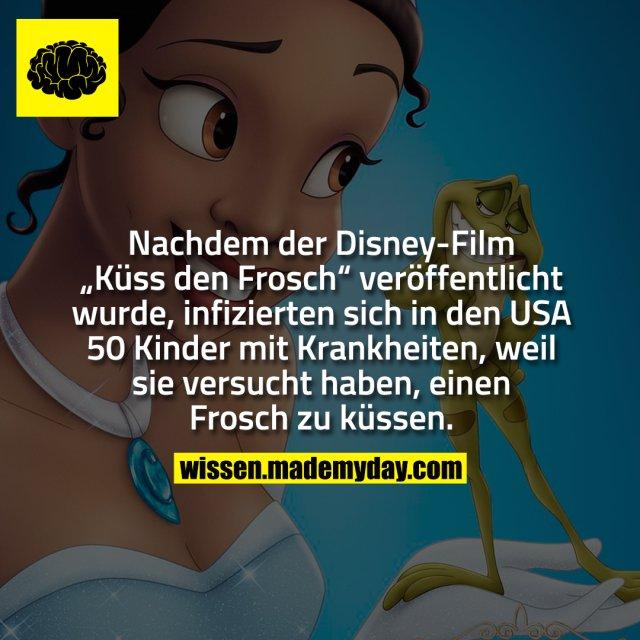 """Nachdem der Disney-Film """"Küss den Frosch"""" veröffentlicht wurde, infizierten sich in den USA 50 Kinder mit Krankheiten, weil sie versucht haben, einen Frosch zu küssen."""