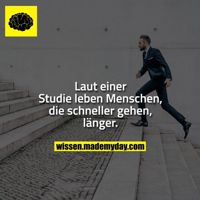 Laut einer Studie leben Menschen, die schneller gehen, länger.