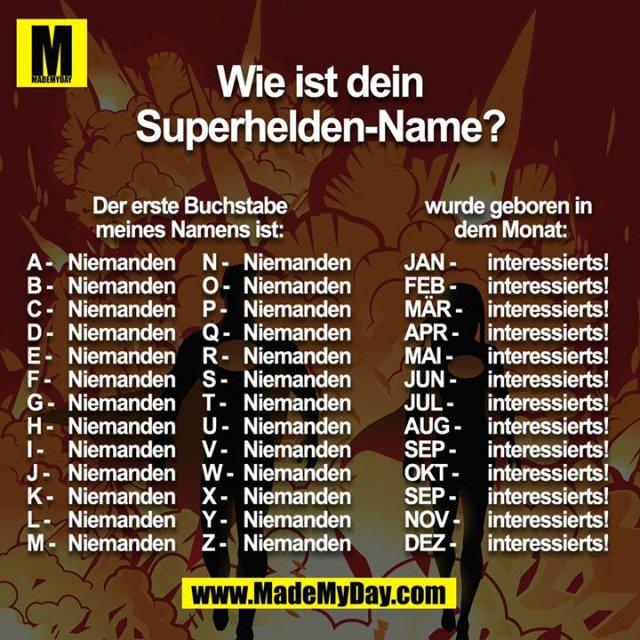 Wie ist dein Superhelden-Name? ^^