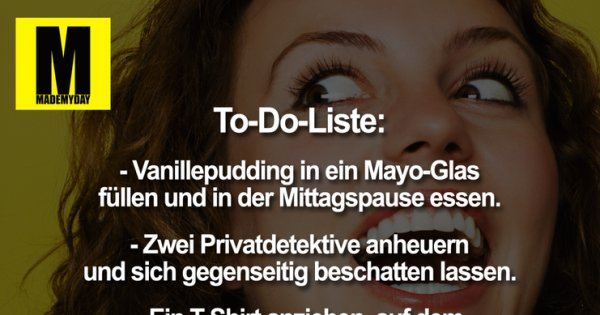 Todo liste vanillepudding in made my day for To do liste lustig
